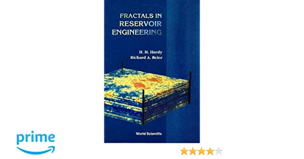 fractals in reservoir engineering hardy h h beier r a