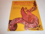 Monsters of the Middle Ages, William A. Wise, 0399604723