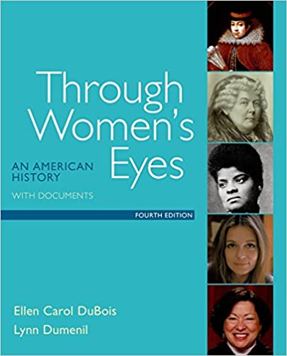 Through womens eyes an american history with documents ellen through womens eyes an american history with documents 4th edition fandeluxe