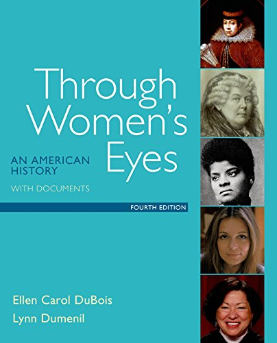 1319003125 - Through Women's Eyes: An American History with Documents