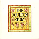 img - for The Doulton Story - A Souvenir Booklet Produced Originally for the Exhibition Held At the Victoria and Albert Musuem, London, 30 May - 12 August 1979 book / textbook / text book