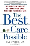 The Best Care Possible, Ira Byock, 1583334599