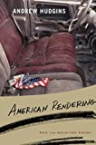 American Rendering: New and Selected Poems