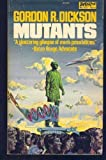 Mutants, Gordon R. Dickson, 0879978090