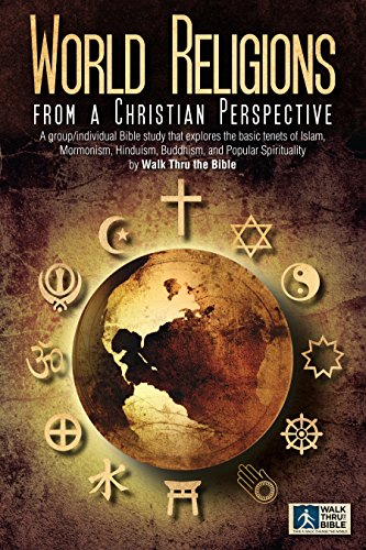 World religions a christian perspective on five world religions world religions a christian perspective on five world religions by walk thru the bible fandeluxe Choice Image