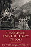 #6: Shakespeare and the Legacy of Loss