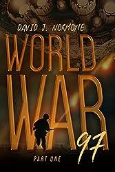 World War 97 Part 1 (World War 97 Serial)