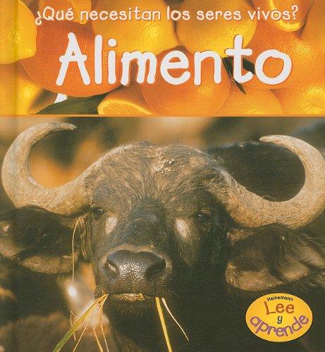 Alimento (¿Qué necesitan los seres vivos?) (Spanish Edition) ebook