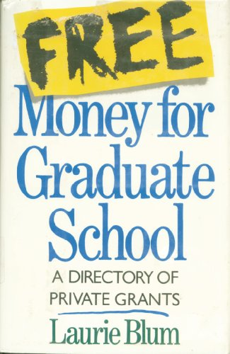 Amazoncom Free Money For Graduate School A Directory Of Private