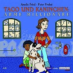 Arme Millionäre (Taco und Kaninchen)