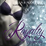 Royalty: Duvall Inc., Book 2 | Stella Price,Audra Price