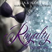 Royalty: Duvall Inc., Book 2 | Stella Price, Audra Price
