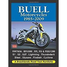 Buell Motorcycles 1985-2009 (Road Test Portfolio)