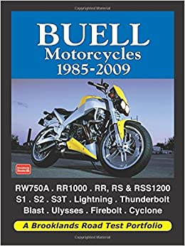 Buell Motorcycles 1985-2009 (Road Test Portfolio)