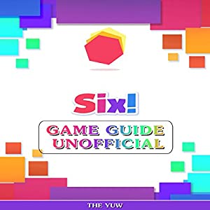 Six! Game Guide Unofficial Audiobook