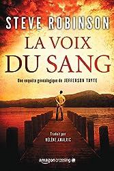 La Voix du sang (Les enquètes de Jefferson Tayte) (French Edition)