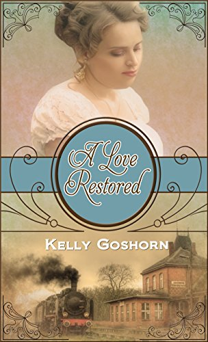 A Love Restored by [Goshorn, Kelly J.]