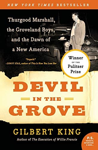 Read Devil In The Grove Thurgood Marshall The Groveland Boys And The Dawn Of A New America By Gilbert King