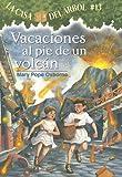 Vacaciones al Pie de un Volcan, Mary Pope Osborne, 1933032197