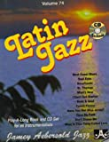 Vol. 74, Latin Jazz (Book & CD Set)