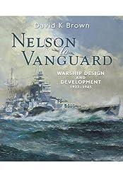 Nelson to Vanguard: Warship Design and Development 1923 - 1945