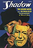 The Shadow #18: The Unseen Killer / The Golden Masks