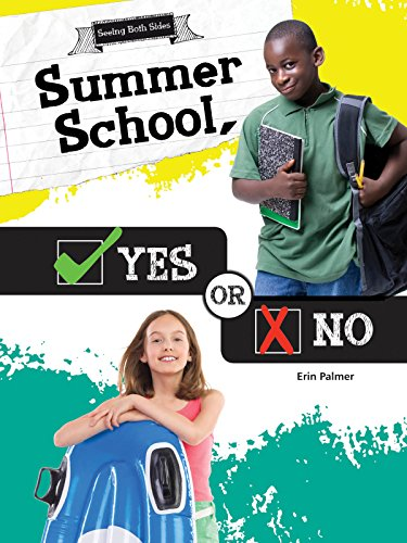 Summer School, Yes or No (Seeing Both Sides)