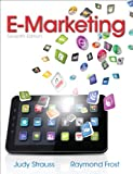 E-Marketing, Judy Strauss and Raymond Frost, 0132953447
