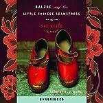 Balzac and the Little Chinese Seamstress  | Dai Sijie