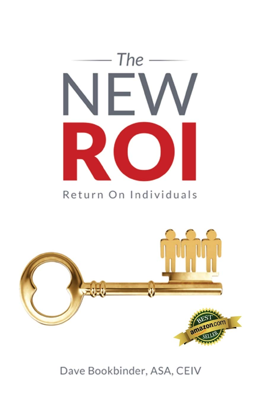 The NEW ROI: Return on Individuals: Amazon.es: Dave Bookbinder: Libros en idiomas extranjeros