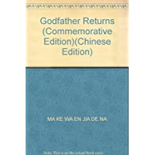 Godfather Returns (Commemorative Edition)(Chinese Edition)
