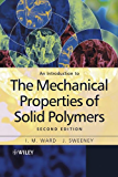 An Introduction to the Mechanical Properties of Solid Polymers