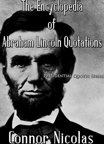 Amazoncom The Encyclopedia Of Abraham Lincoln Quotations Gigantic
