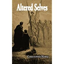 Altered Selves