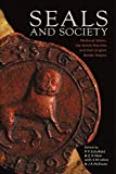 Seals and Society: Medieval Wales, the Welsh