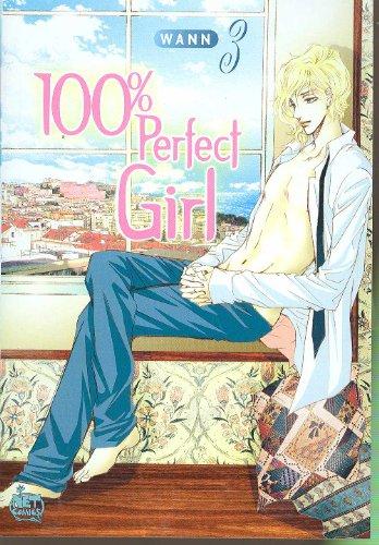 100% Perfect Girl - 100% Perfect Girl Volume 3 (v. 3)