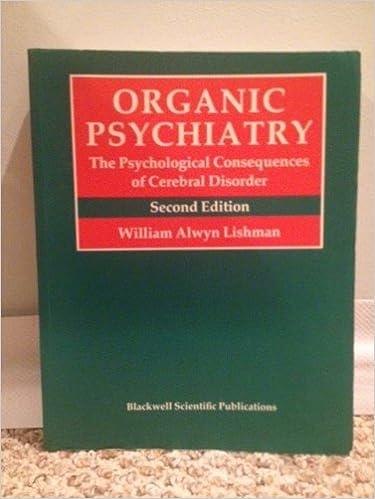 Organic psychiatry the psychological consequences of cerebral organic psychiatry the psychological consequences of cerebral disorder 2nd edition fandeluxe Gallery