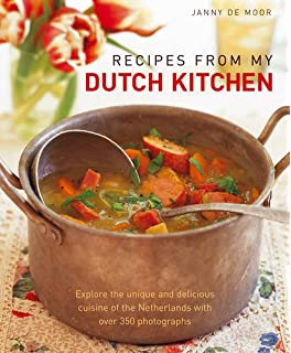 150 dutch belgian recipes discover the authentic tastes of two recipes from my dutch kitchen explore the unique and delicious cuisine of the netherlands with forumfinder Gallery