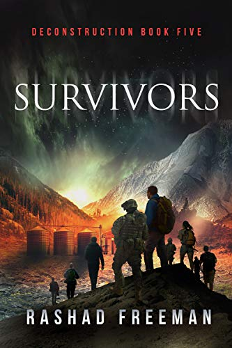 Survivors: Deconstruction Book Five (A Post-Apocalyptic Thriller) by [Freeman, Rashad]