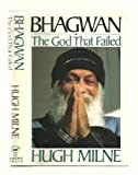 Front cover for the book Bhagwan: The God That Failed (A Thomas Dunne Book) by Hugh Milne