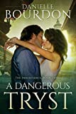 """A Dangerous Tryst (The Inheritance Book 3)"" av Danielle Bourdon"