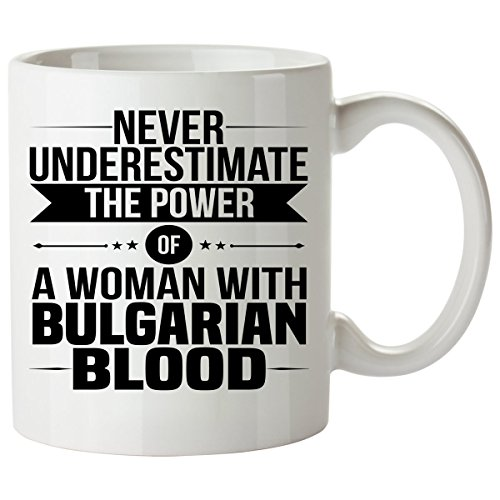 Intensive Costumes Adult Care (Never Underestimate BULGARIAN Coffee Mug 11 Oz - Good Gifts for Girls - Unique Coffee Cup - Decor Decal Souvenirs)