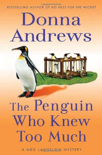The Penguin Who Knew Too Much (A Meg Langslow Mystery)