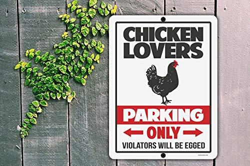 Chicken Lovers Parking Sign
