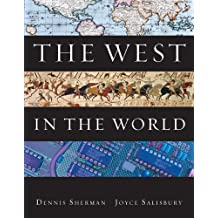 The West in the World, Fourth Edition, a Custom Edition for Indiana Wesleyan University