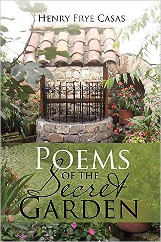 Poems of the Secret Garden: Poemas Del Jardin Secreto: Amazon.es: Casas, Henry Frye: Libros en idiomas extranjeros