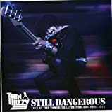 Still Dangerous-Live by Thin Lizzy (2009-05-04)