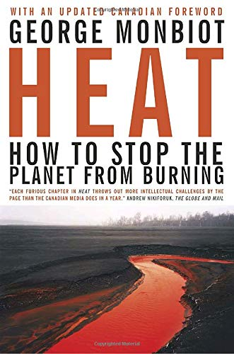 Heat: How to Stop the Planet From Burning PDF