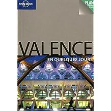 VALENCE EN QUELQUES JOURS -1E ED.