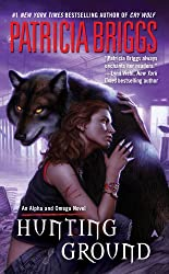 Hunting Ground (Alpha & Omega Book 2)